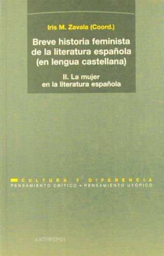 Breve Historia Feminista (Ii/2A.Ed) De La Literatura Española