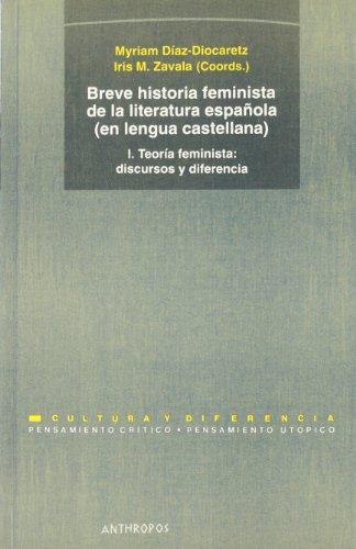Breve Historia Feminista (I./2A.Ed) De La Literatura Española