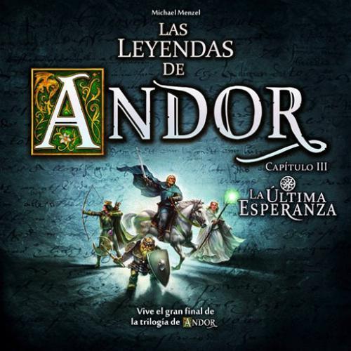 Las Leyendas De Andor Iii: La Ultima Esperanza (Exp)