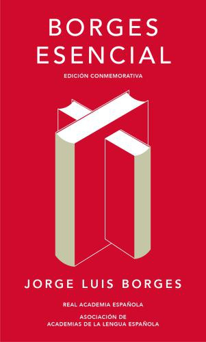 Borges Esencial (Rae)