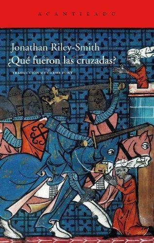 Que Fueron Las Cruzadas?