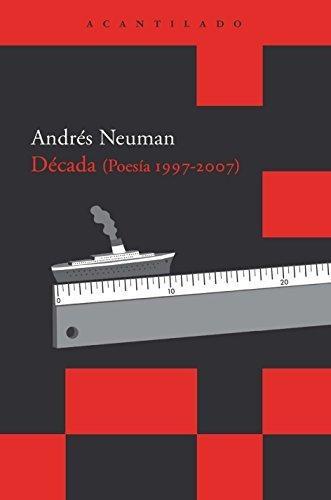 Decada (Poesía 1997-2007)