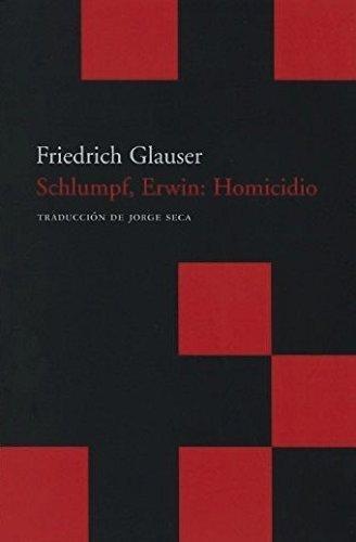 Schlumpf, Erwin : Homicidio