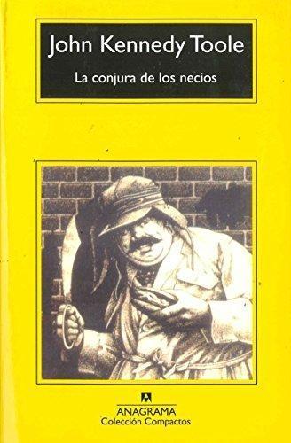 Conjura De Los Necios, La