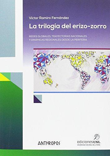 Trilogia Del Erizo Zorro, La