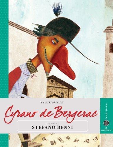 Historia De Cyrano De Bergerac, La