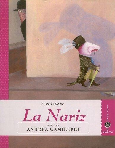 Historia De La Nariz, La