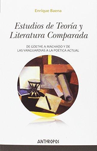 Estudios De Teoria Y Literatura Comparada