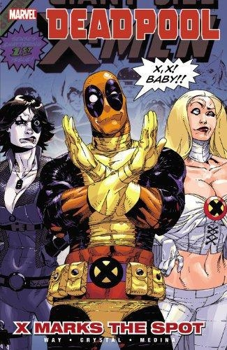 Comic Deadpool- Vol 3 X Marks The Spot
