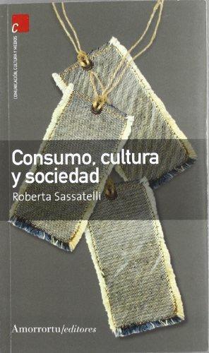 Consumo Cultura Y Sociedad