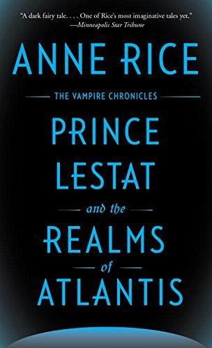Prince Lestat And Realms Of Atlantis