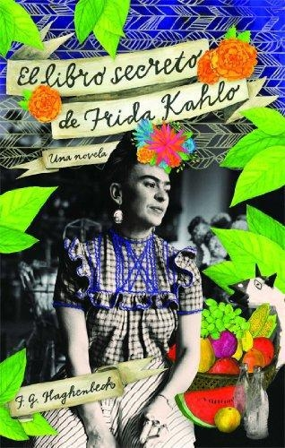 Libro Secreto De Frida Kahlo