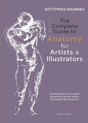 Complete Guide To Anatomy Or Artitsts &