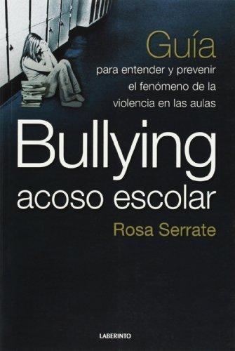 Bullying Acoso Escolar, Guia Para Entend