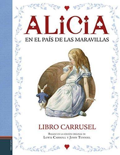 Alicia En El Pais De Las Maravillas Libr