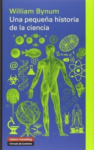 Una Pequeña Historia De La Ciencia