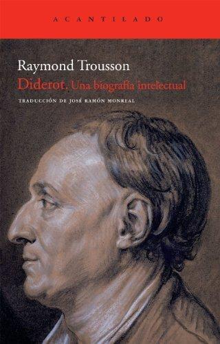 Diderot. Una Biografia Intelectual