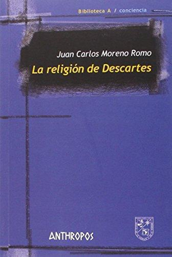 Religion De Descartes, La