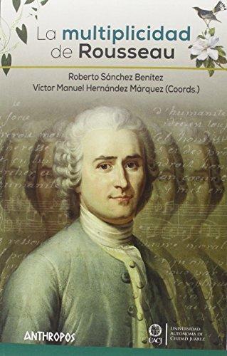 Multiplicidad De Rousseau, La