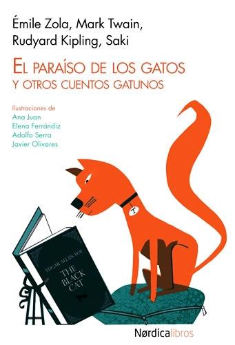 Paraiso De Los Gatos Y Otros Cuentos Gatunos, El