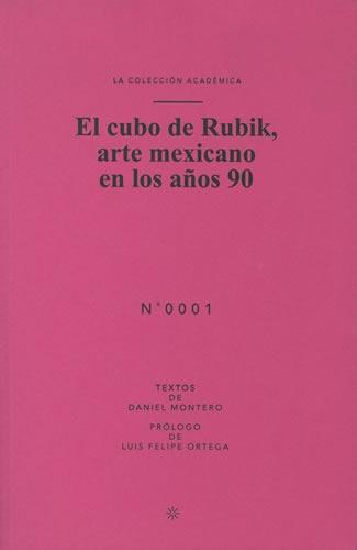Cubo de Rubik, arte mexicano en los años 90, El