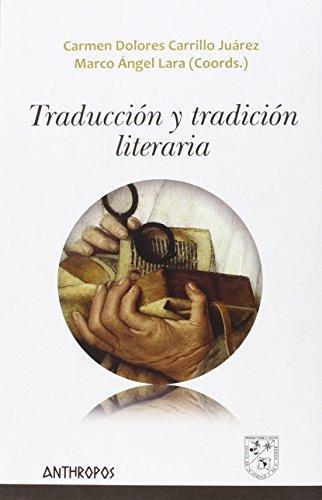 Traduccion Y Tradicion Literaria