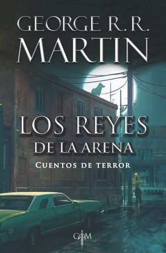 Reyes De La Arena, Los Cuentos De Terror