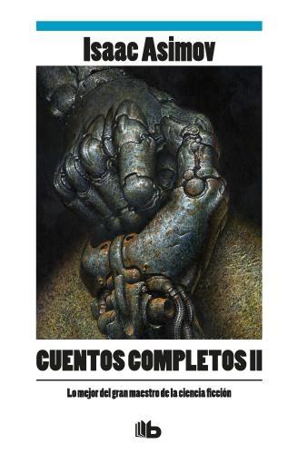 Cuentos Completos Ii-Asimov