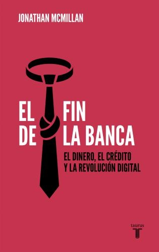 Fin De La Banca, El