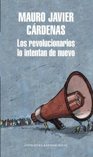 Revolucionarios Lo Intentan De Nuevo, Lo