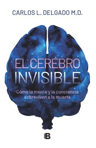 Cerebro Invisible, El