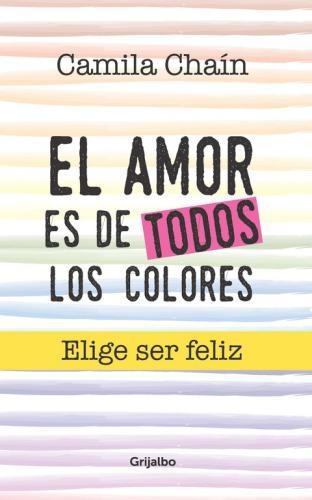 Amor De Todos Los Colores, El Elije Ser