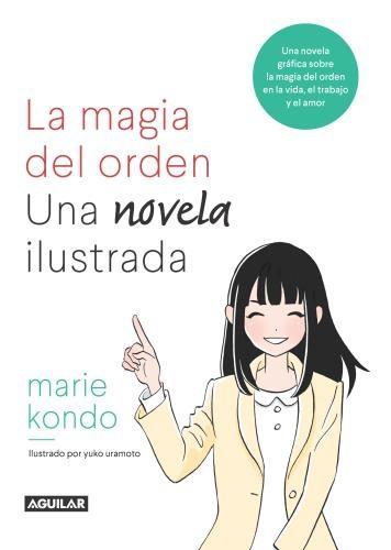 Magia Del Orden, La Una Novela Ilustrada