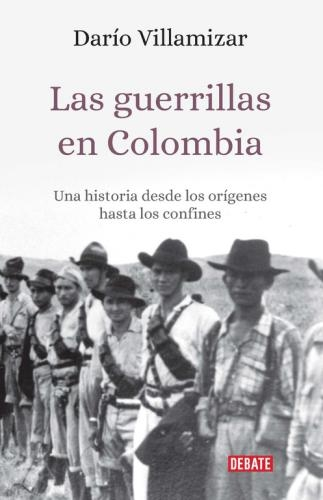 Guerrillas En Colombia, Las