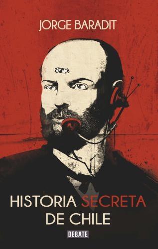 Historia Secreta De Chile Tomo I