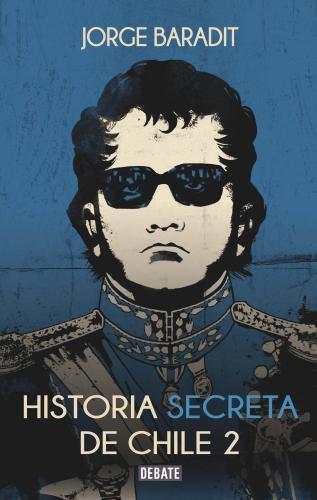 Historia Secreta De Chile Tomo Ii