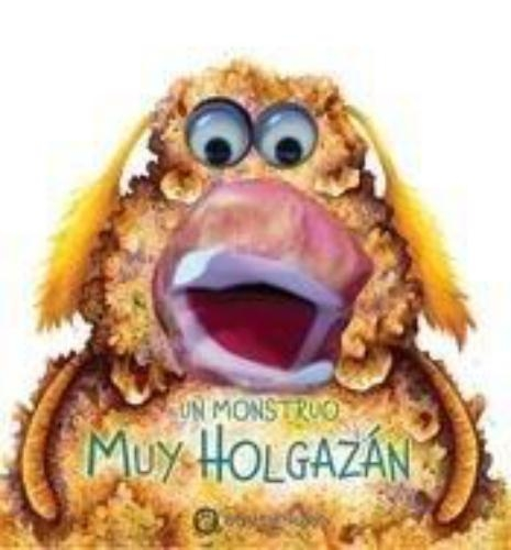 Un Monstruo Muy Holgazan