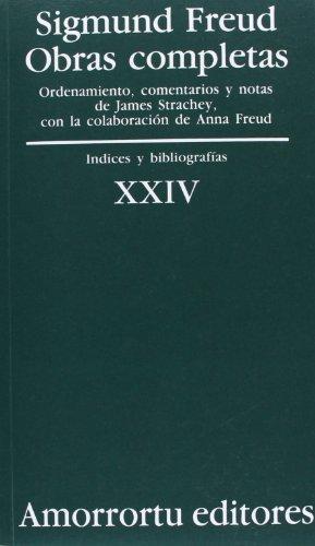 Sigmund Freud Xxiv. Indices Y Bibliografias