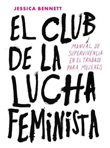 Club De La Lucha Feminista, El