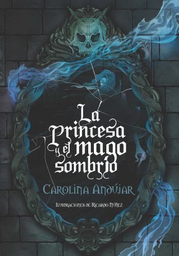 Princesa Y El Mago Sombrio, La
