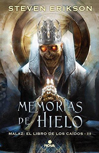 Malaz 3 - Memorias De Hielo
