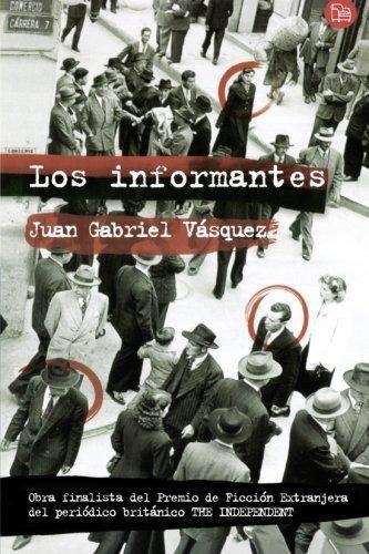 Informantes, Los