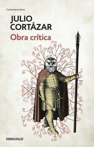 Obra Critica. Cortazar