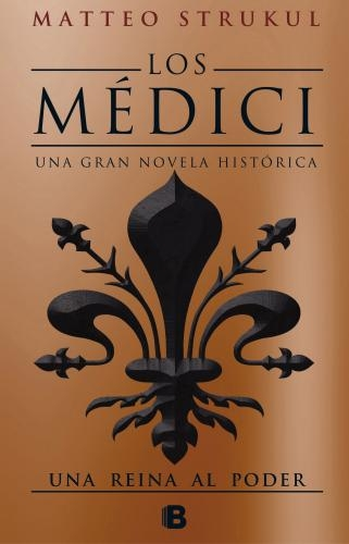 Medici Iii. Una Reina Del Poder