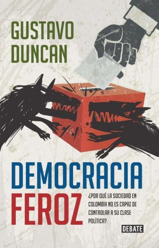 Democracia Feroz