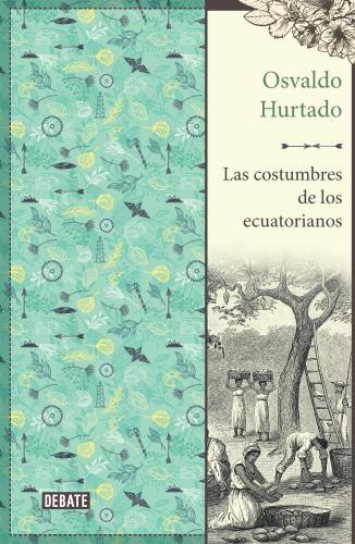 Costumbres De Los Ecuatorianos, Las