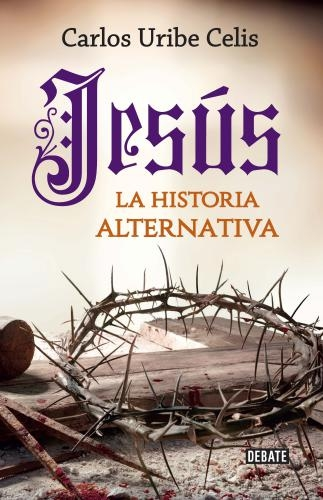 Jesus. La Historia Alternativa