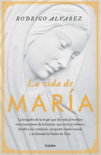 Vida De Maria, La