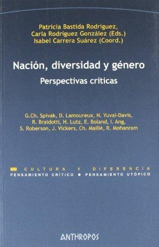 Nacion Diversidad Y Genero. Perspectivas Criticas