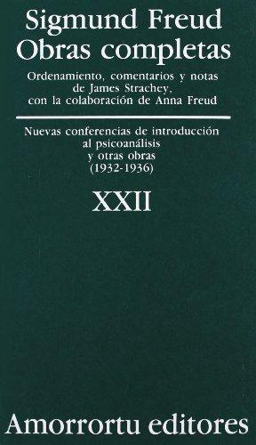 Sigmund Freud Xxii. Nuevas Conferencias De Introduccion Al Psicoanalisis Y Otras Obras (1932-1936)